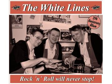 The White Lines - Rock ´n´ Roll will never stop!