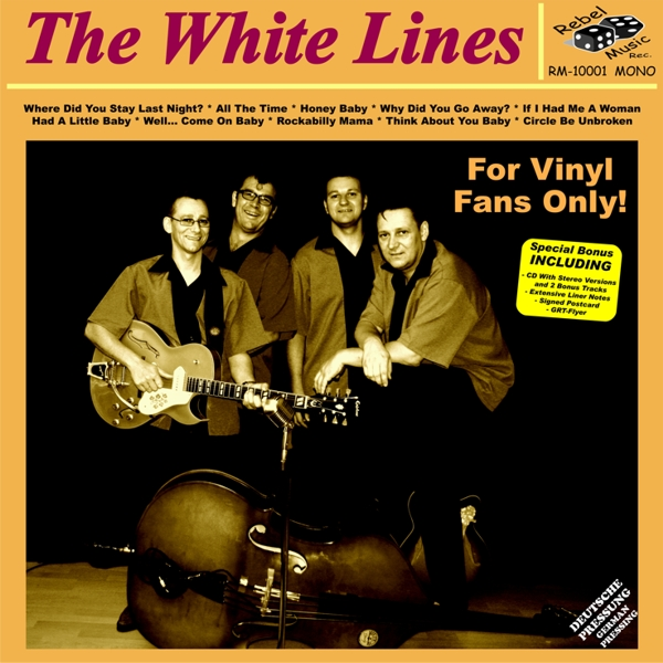 The White Lines - For LP Fans Only!