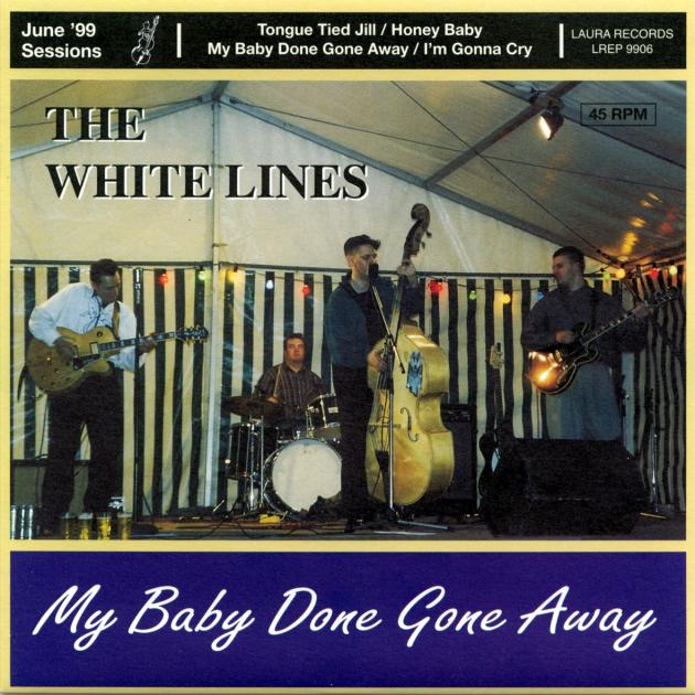 The White Lines - My Baby Done Gone Away